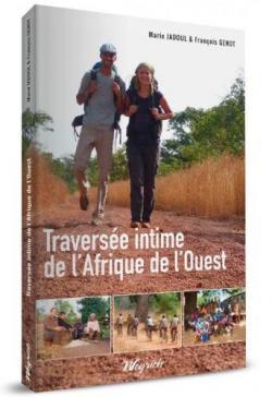 Traversée intime de l'Afrique de l'ouest par Marie Jadoul