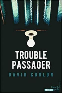 Trouble passager par David Coulon