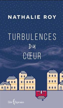 Turbulences du coeur par Roy