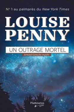 Un outrage mortel - Louise Penny