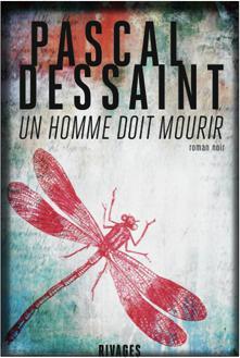 """Résultat de recherche d'images pour """"Un homme doit mourir Dessaint"""""""