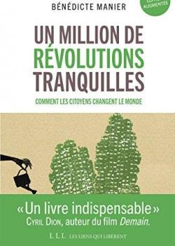 Un million de révolutions tranquilles par Manier