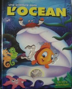 Une aventure dans l\'océan par Robert Frédérick
