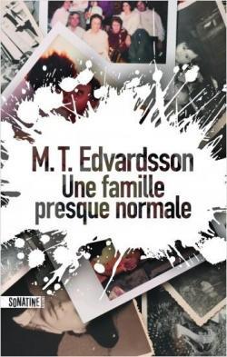 Une famille presque normale par Edvardsson