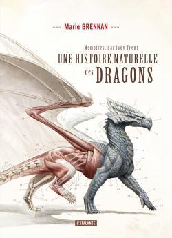 Mémoires de Lady Trent, tome 1 : Une histoire naturelle des dragons par Brennan