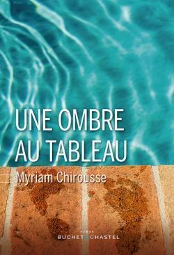 Une ombre au tableau par Myriam Chirousse