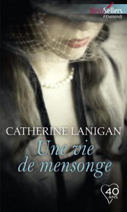 Une vie de mensonge par Catherine Lanigan