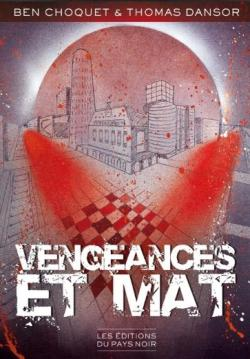 Vengeances et mat par Thomas Dansor