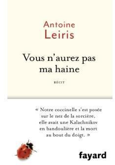 Vous n'aurez pas ma haine par Leiris