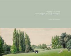 Vues du jardin de Joséphine par Christophe Pincemaille