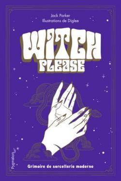 Witch Please Jack Parker Babelio
