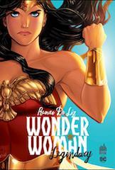 Wonder Woman Legendary par Renae De Liz