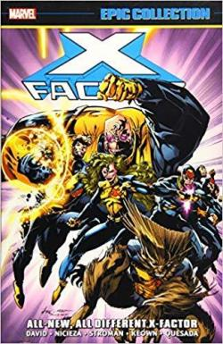 X-Factor Epic Collection: All-New, All-Different X-Factor par Peter David