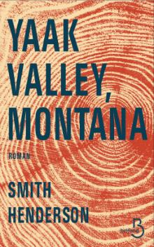 Yaak Valley, Montana par Smith Henderson