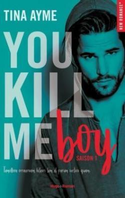 You kill me boy, tome 1 par Ayme