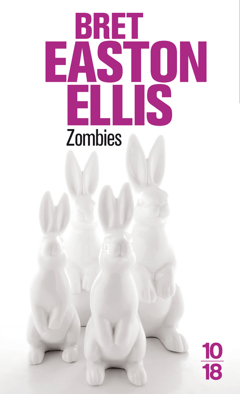 Zombies par  Bret Easton Ellis