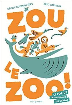 Zou Le Zoo Cecile Roumiguiere Babelio