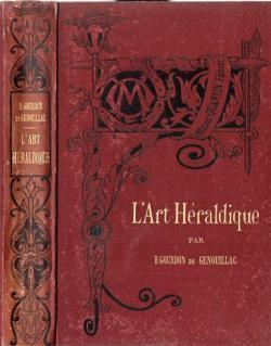 l\'Art héraldique par Henry Gourdon de Genouillac