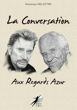 Télécharger La conversation aux regards azur PDF Dominique Delattre
