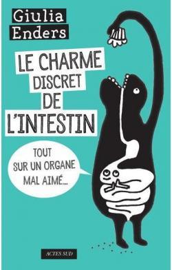 Le charme discret de l'intestin, Enders