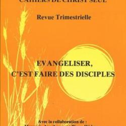 Évangéliser, c\'est faire des disciples par Pierre Widmer