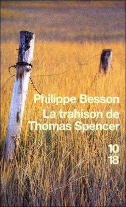 La Trahison de Thomas Spencer par Philippe Besson