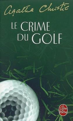 Le crime du golf par Agatha Christie