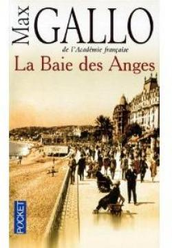 La Baie des Anges, tome 1 par Max Gallo