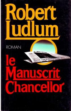 Le manuscrit Chancellor par Robert Ludlum