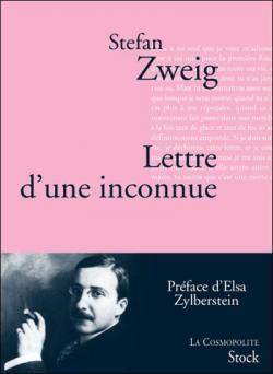 Lettre d\'une inconnue par Stefan Zweig