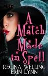 A Match Made in Spell par Welling