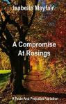 A compromise at Rosings Park par Isabelle Mayfair