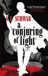 A conjuring of light par Schwab
