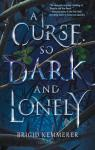 A curse so dark and lonely par Kemmerer