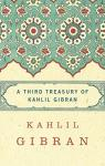 A third treasury of Kahlil Gibran par Gibran