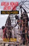 African nomadic architecture: space, place and gender par Prussin