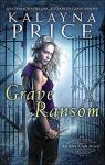 Alex Craft, tome 5 : Grave Ransom par Price