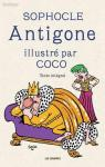 Antigone, illustré par Coco par Sophocle