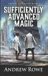 Arcane Ascension, tome 1 : Sufficiently Advanced Magic par Rowe