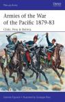 Armies of the War of the Pacific 1879–83 Chile, Peru & Bolivia par Esposito
