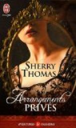 Arrangements privés par Sherry Thomas
