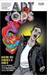 Art Ops, tome 1 : How to Start a Riot par Simon