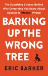 Barking Up the Wrong Tree par Barker