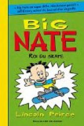 Big Nate, tome 3 : Roi du skate par Lincoln Peirce