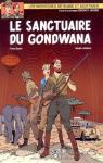 Blake et Mortimer (Tome 18) : Le Sanctuaire de Gondwana