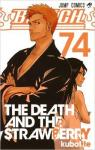 Bleach, tome 74 : The death and the strawberry par Kubo