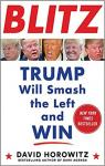 Blitz: Trump Will Smash the Left and Win par Horowitz