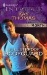 Bulletproof Bodyguard par Thomas