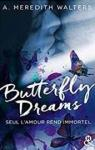 Butterfly Dreams par Walters