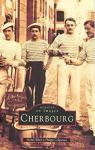 Cherbourg, tome 1
